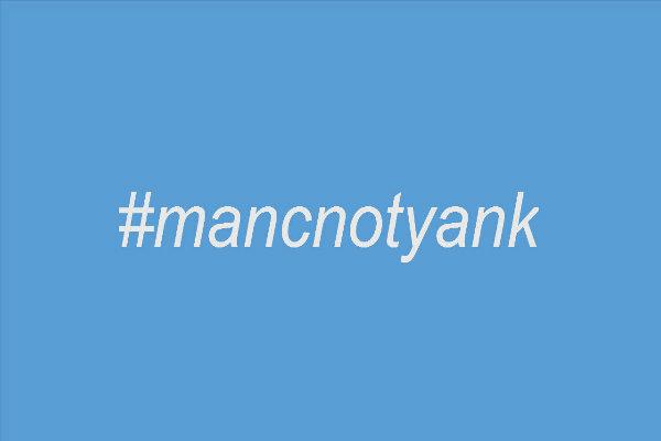 thumbnail image for #mancnotyank