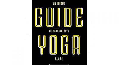 thumbnail image for An Idiot's Guide to setting up a Yoga Class – New Book by Matt Ryan